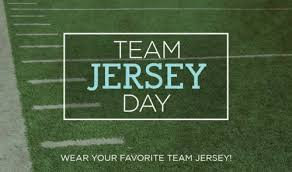 Friday, January 31 - Sports Jersey Day