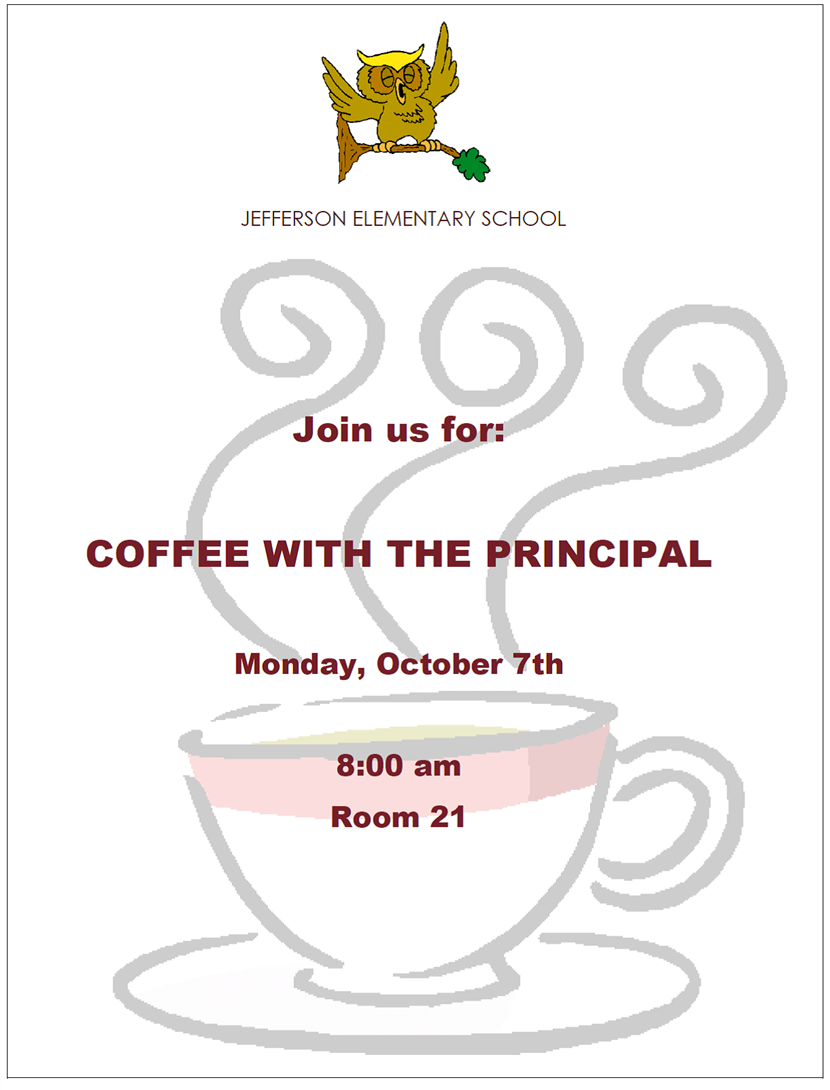 Coffee with the principal - October 7th.