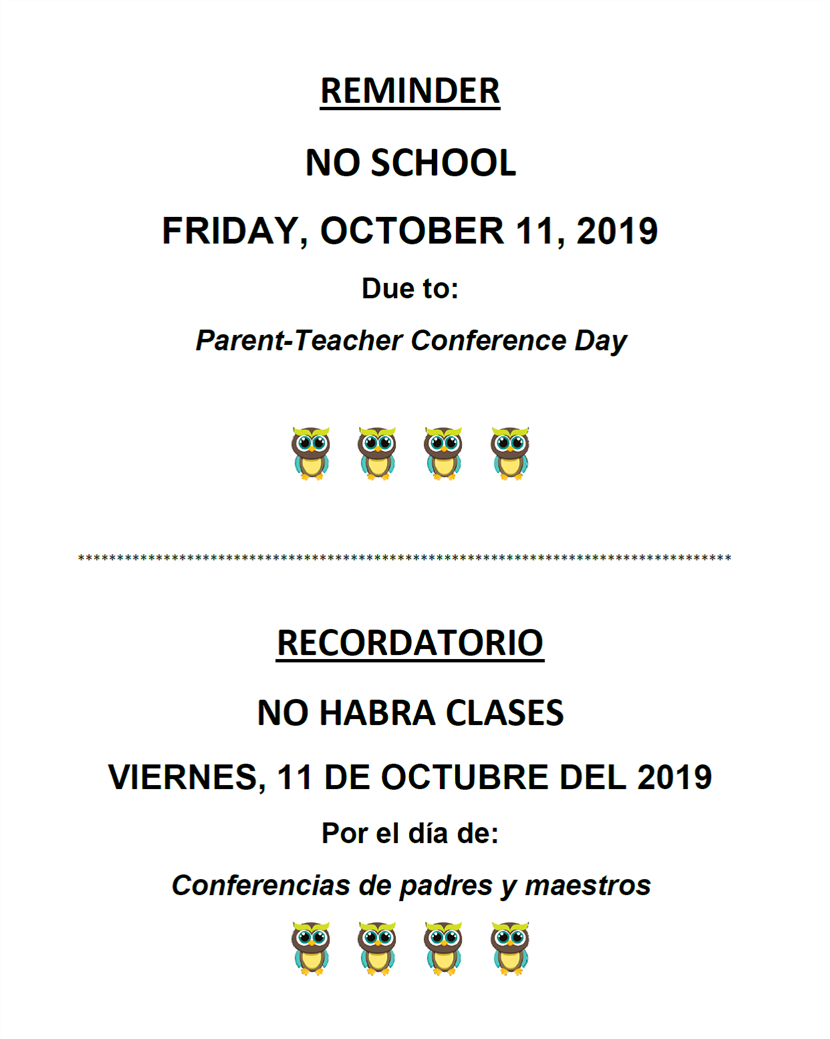 No School: Friday, October 11th (PARENT-TEACHER CONFERENCE DAY)