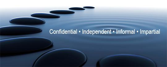Confidential. Independent. Informal. Impartial.