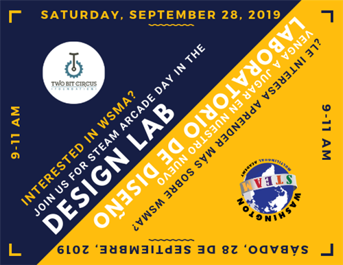 Saturday, Septemeber 28, 2019, 9-11AM; Interested in WSMA? Join us for STEAM Arcade Day in the Design Lab.