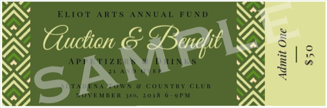 "1st ANNUAL ELIOT ARTS ANNUAL FUND ""AUCTION & BENEFIT"""