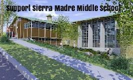 Support Sierra Madre Middle School