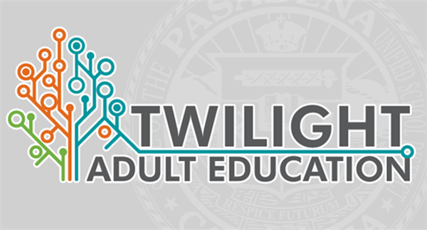 Twilight Adult Education - Enroll Now
