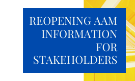 Reopening AAM Information for Stakeholders