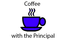 Image of a steaming coffee mug with the text Coffee with the Principal